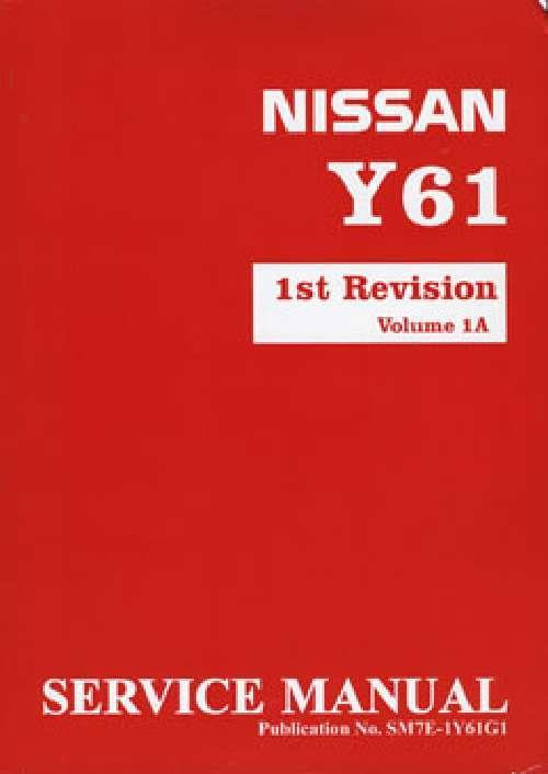 Nissan Patrol GU Y61 Series 1998 On Factory Service & Repair Manual