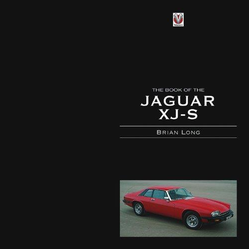 The Book of the Jaguar XJ-S Enlarged & Revised 3rd Edition by Brian Long